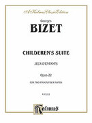 Cover icon of Children's Suite (COMPLETE) sheet music for two pianos, four hands by Georges Bizet