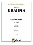 Cover icon of Piano Works, Volume II: Op. 76-119 and 5 Etudes (COMPLETE) sheet music for piano solo by Johannes Brahms, classical score, intermediate