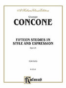Cover icon of Fifteen Studies in Style and Expression, Op. 25 (COMPLETE) sheet music for piano solo by Giuseppe Concone, classical score, intermediate