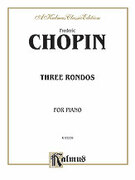 Cover icon of Rondos (COMPLETE) sheet music for piano solo by Frederic Chopin