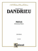 Cover icon of Noels (COMPLETE) sheet music for organ solo by Jean-Francois Dandrieu and Jean-Francois Dandrieu, classical score, easy/intermediate skill level