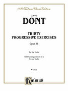 Cover icon of Thirty Progressive Exercises, Op. 38 (COMPLETE) sheet music for two violins by Jacob Dont