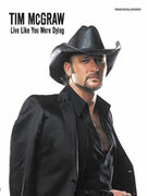 Cover icon of Live Like You Were Dying sheet music for piano, voice or other instruments by Tim McGraw
