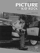 Cover icon of Picture sheet music for piano, voice or other instruments by Kid Rock