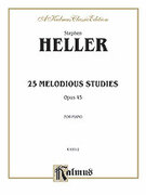 Cover icon of Twenty-five Melodious Studies, Op. 45 (COMPLETE) sheet music for piano solo by Stephen Heller