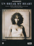 Cover icon of Un-Break My Heart sheet music for piano, voice or other instruments by Toni Braxton