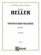Cover icon of Twenty-four Preludes, Op. 81 (COMPLETE) sheet music for piano solo by Stephen Heller