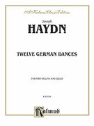 Cover icon of Twelve German Dance - (Full Score and Parts, arranged) (COMPLETE) sheet music for two violins and cello by Franz Joseph Haydn