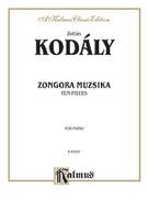 Cover icon of Ten Pieces (COMPLETE) sheet music for piano solo by Zoltan Kodaly and Zoltan Kodaly