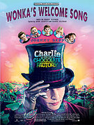 Cover icon of Wonka's Welcome Song (from Charlie and the Chocolate Factory) sheet music for piano, voice or other instruments by Danny Elfman