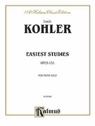 Cover icon of Easiest Studies, Op. 151 (COMPLETE) sheet music for piano solo by Louis Kohler, classical score, intermediate