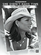 Cover icon of She Didn't Have Time sheet music for piano, voice or other instruments by Terri Clark