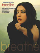Cover icon of Breathe sheet music for piano, voice or other instruments by Michelle Branch