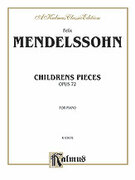 Cover icon of Children's Pieces, Op. 72 (COMPLETE) sheet music for piano solo by Felix Mendelssohn-Bartholdy