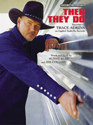 Cover icon of Then They Do sheet music for piano, voice or other instruments by Trace Adkins