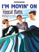 Cover icon of I'm Movin' On sheet music for piano, voice or other instruments by Rascal Flatts