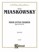 Cover icon of Four Little Fugues, Op. 43, 78 (COMPLETE) sheet music for piano solo by Nicolai Miaskowsky, classical score, intermediate skill level