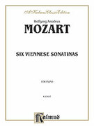 Cover icon of Six Viennese Sonatinas (COMPLETE) sheet music for piano solo by Wolfgang Amadeus Mozart, classical score, intermediate piano