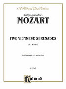 Cover icon of Five Viennese Serenades K. 439b (COMPLETE) sheet music for two violins and cello by Wolfgang Amadeus Mozart