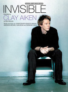 Cover icon of Invisible sheet music for piano, voice or other instruments by Clay Aiken