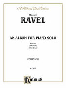 Cover icon of An Album for Piano Solo (COMPLETE) sheet music for piano solo by Maurice Ravel, classical score, intermediate skill level