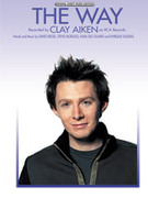 Cover icon of The Way sheet music for piano, voice or other instruments by Clay Aiken, easy/intermediate