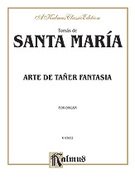 Cover icon of Arte de Taner Fantasia (COMPLETE) sheet music for organ solo by Camille Saint-Saens and Camille Saint-Saens, classical score, easy/intermediate