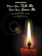 Cover icon of When You Tell Me That You Love Me sheet music for piano, voice or other instruments by John Bettis and Albert Hammond