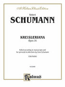 Cover icon of Kreisleriana, Op. 16 (COMPLETE) sheet music for piano solo by Robert Schumann, classical score, intermediate