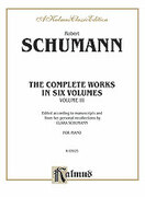 Cover icon of Complete Works, Volume III (COMPLETE) sheet music for piano solo by Robert Schumann