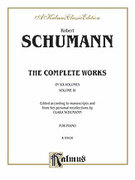 Cover icon of Complete Works, Volume IV (COMPLETE) sheet music for piano solo by Robert Schumann