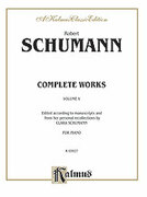 Cover icon of Complete Works, Volume V (COMPLETE) sheet music for piano solo by Robert Schumann, classical score, intermediate
