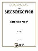 Cover icon of Children's Album (COMPLETE) sheet music for piano solo by Dmitri Shostakovich