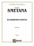 Cover icon of Six Bohemian Dances (COMPLETE) sheet music for piano solo by Bedrich Smetana, classical score, intermediate