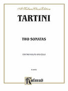 Cover icon of Two Sonatas for String Trio - (Full Score and Parts) (COMPLETE) sheet music for two violins and cello by Giuseppe Tartini, classical score, intermediate two