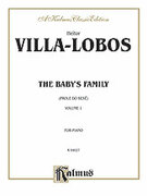 Cover icon of The Baby's Family, Volume I (COMPLETE) sheet music for piano solo by Heitor Villa-Lobos, classical score, intermediate