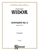 Cover icon of Symphony No. 5 in F, Op. 42 (COMPLETE) sheet music for organ solo by Charles Marie Widor and Charles Marie Widor, classical score, easy/intermediate