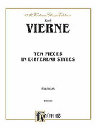 Cover icon of Ten Pieces in Different Styles (COMPLETE) sheet music for organ solo by Rene Vierne and Rene Vierne