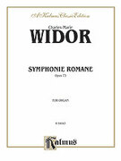 Cover icon of Symphonie Romaine, Op. 73 (COMPLETE) sheet music for organ solo by Charles Marie Widor and Charles Marie Widor