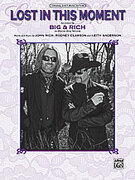 Cover icon of Lost In This Moment sheet music for piano, voice or other instruments by Big & Rich, easy/intermediate