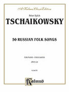 Cover icon of Fifty Russian Folk Songs (COMPLETE) sheet music for piano four hands by Pyotr Ilyich Tchaikovsky