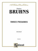 Cover icon of Three Preludes and Fugues (COMPLETE) sheet music for organ solo by Nikolaus Bruhns, classical score, easy/intermediate