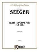 Cover icon of Eight Toccatas and Fugues (COMPLETE) sheet music for organ solo by Camille Saint-Saens and Camille Saint-Saens, classical score, easy/intermediate skill level