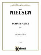 Cover icon of Fantasy Pieces, Op. 2 (COMPLETE) sheet music for oboe and piano by Carl Nielsen
