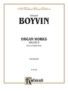 Cover icon of Organ Works, Volume II (COMPLETE) sheet music for organ solo by Jacques Boyvin, classical score, easy/intermediate skill level