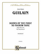 Cover icon of Suites of the 1st to 4th Tone (COMPLETE) sheet music for organ solo by Jean Adam Guilain