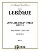 Cover icon of Complete Organ Works, Volume II (COMPLETE) sheet music for organ solo by Nicolas Lebegue, classical score, easy/intermediate