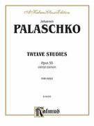 Cover icon of Twelve Studies, Op. 55 (COMPLETE) sheet music for viola by Johannes Palaschko