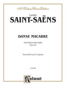 Cover icon of Danse Macabre, Op. 40 (COMPLETE) sheet music for violin and piano by Camille Saint-Saens and Camille Saint-Saens