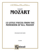 Cover icon of Twelve Little Pieces from the Notebook of Wolfgang Mozart (COMPLETE) sheet music for violin and piano by Leopold Mozart, classical score, intermediate